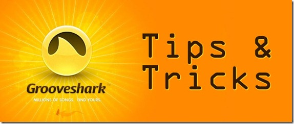 grooveshark-tips-tricks